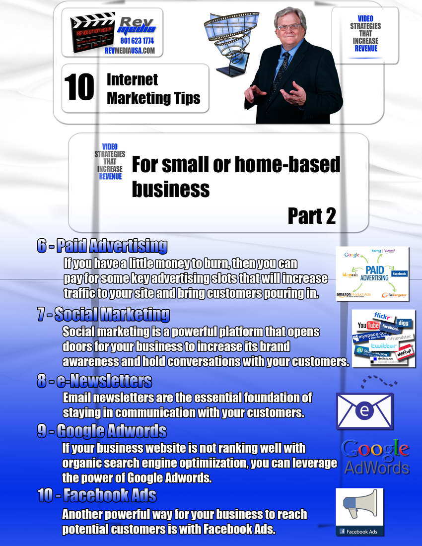 Top 10 Internet Marketing Tips for Small or Home-based Business - Part 2, Video Marketing, Orem Utah